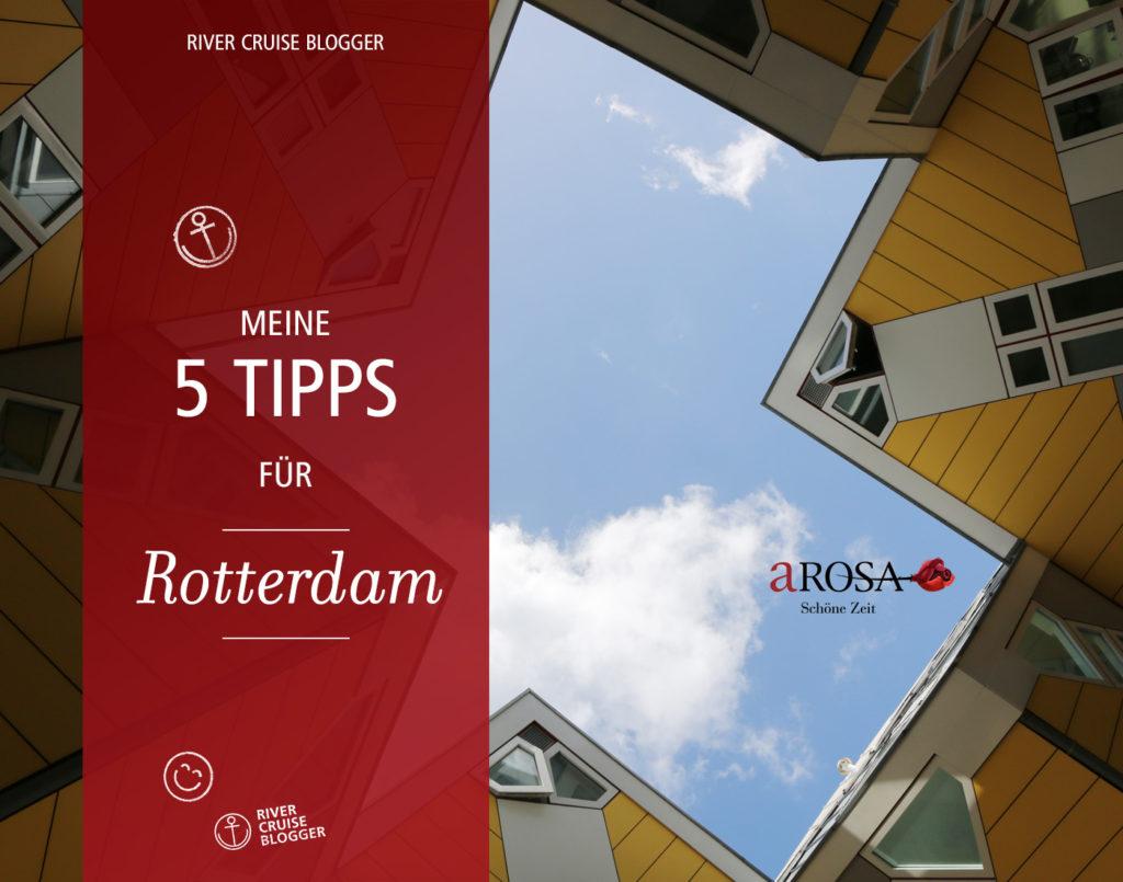 5 Tipps für Rotterdam