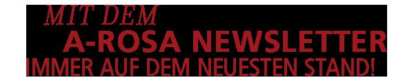 A-ROSA Newseltter abbonnieren